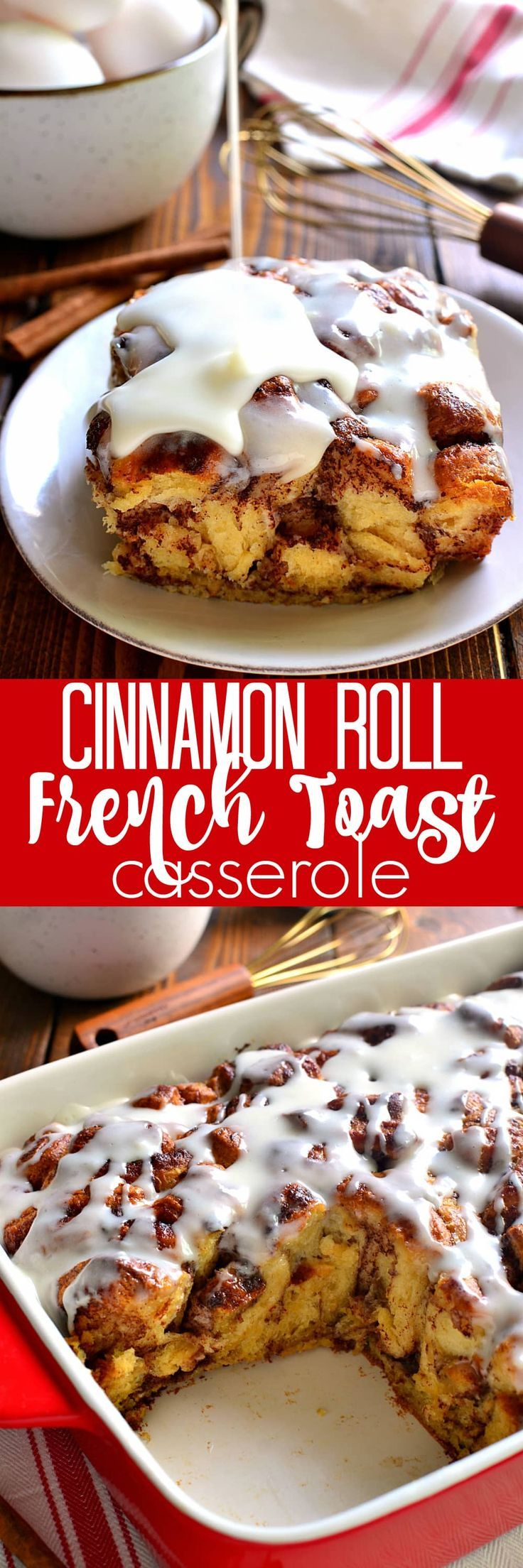 Cinnamon Roll French Toast Casserole takes cinnamon rolls to the next level in an ooey, gooey, delicious bake that's perfect for the holidays! (Favorite Cake Cinnamon Rolls)