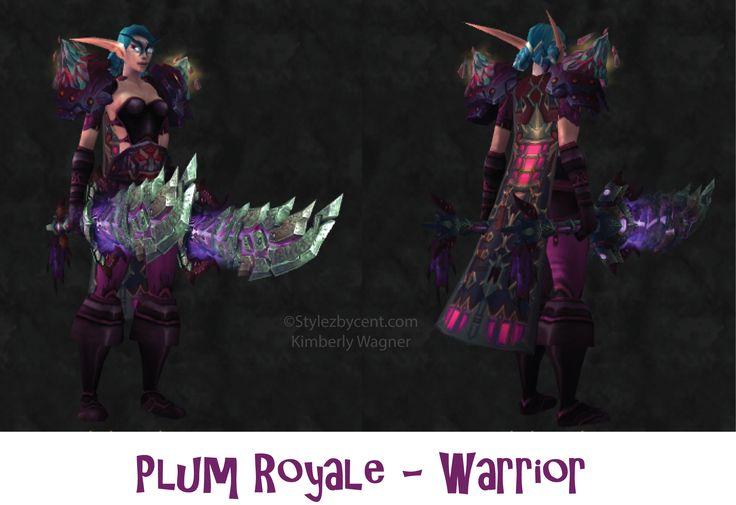 Plum Royale #warrior #transmog for #worldofwarcraft!  Follow my blog for more unique transmogs!  stylezbycent.com #wow