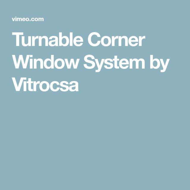 Turnable Corner Window System by Vitrocsa