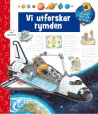 Vi utforskar rymden - Andrea Erne - Spiral (9789197608411) | Bokus