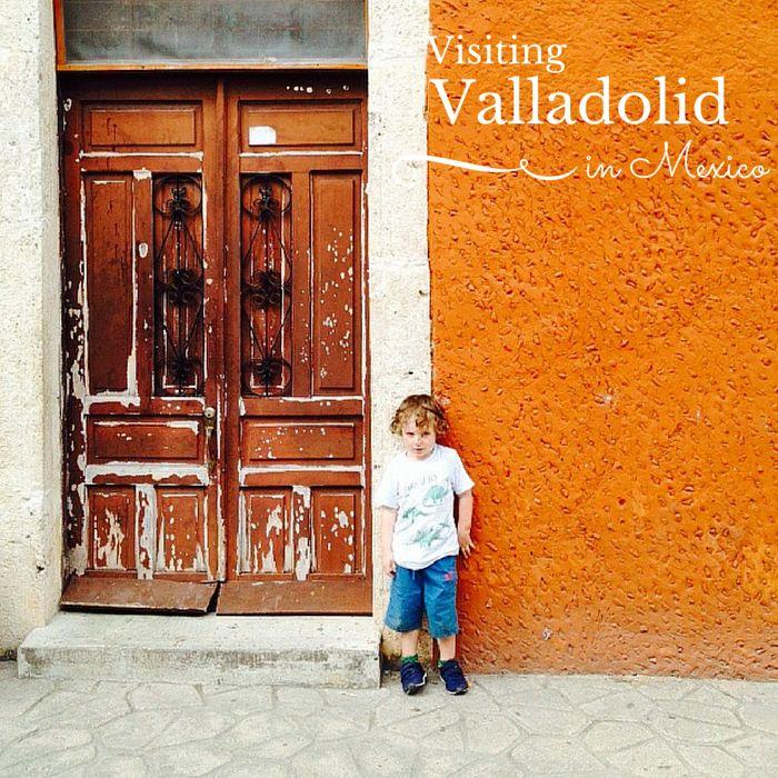 Visiting Valladolid in Mexico
