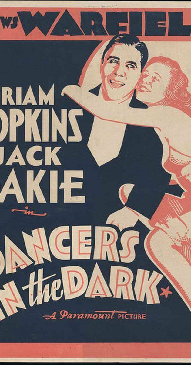 Directed by David Burton.  With Miriam Hopkins, Jack Oakie, William Collier Jr., Eugene Pallette. A bandleader tries to romance a dancer by sending her boyfriend, a musician, out of town. However, things get complicated when he finds out that a gangster has designs on her too.