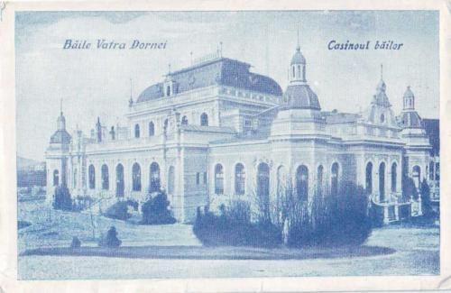 Vatra Dornei - Cazinoul - 1927