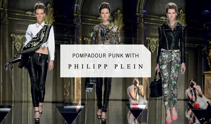 Pompadour Punk With Philipp Plein SS '13.
