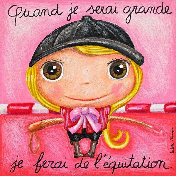 """Tableau d'Isabelle Kessedjian """"Quand je serai grande;, je ferai de l'Equitation"""" - Le Coin des Créateurs"""