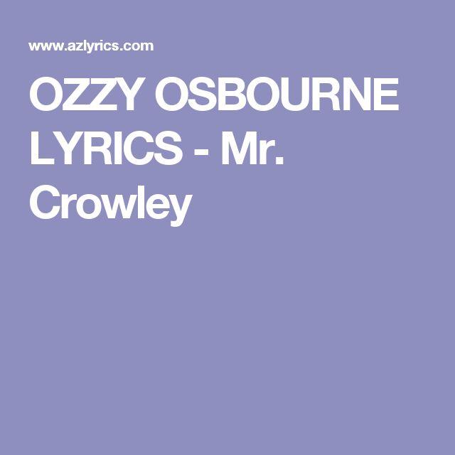 OZZY OSBOURNE LYRICS - Mr. Crowley
