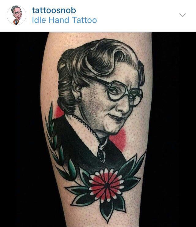 Mrs. Doubtfire Idle Hands Tattoo San Francisco, CA