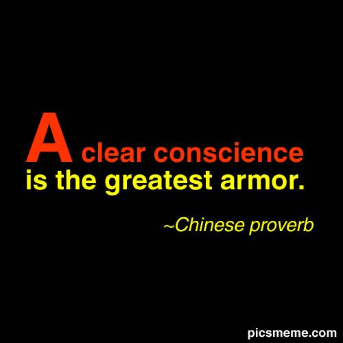 A clear conscious is the greatest love; amen~