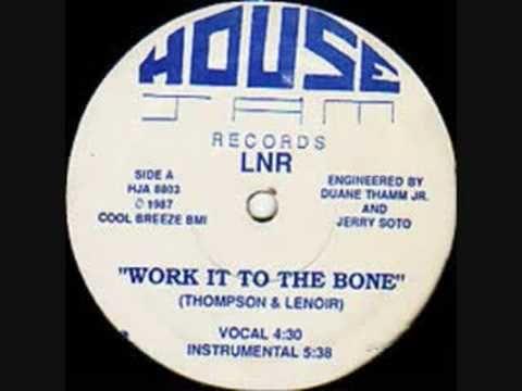 Work It To The Bone (Thompson & Lenoir) Classic