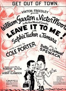 """""""Get out of town"""" ,lyrics and music by Cole Porter ,from """"Leave it to me"""" (1937)"""