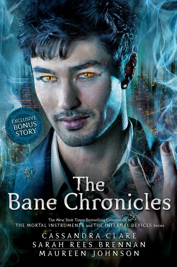 Cassandra Clare: The Bane Chronices