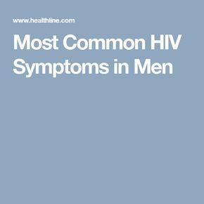 Most Common HIV Symptoms in Men