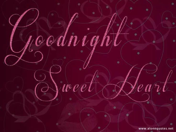 25+ Best Ideas About Good Night Sweetheart On Pinterest