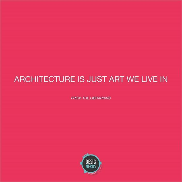 Architecture is just art we live in. .  #designerds #somosdesignerds #design #architecture #arquitectura #quoteoftheday #frasedeldía #architecture #architectlife #architecturelover #architecturequotes #3Designerds