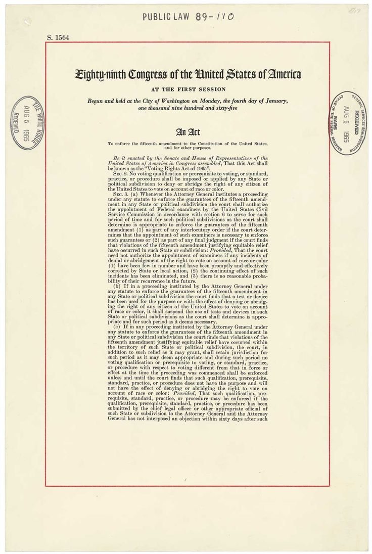 An act to enforce the fifteenth amendment to the Constitution of the United States and for other purposes (the Voting Rights Act of 1965), August 6, 1965; Enrolled Acts and Resolutions of Congress, 1789-1999, General Records of the United States Government, Record Group 11, National Archives Building, Washington, DC