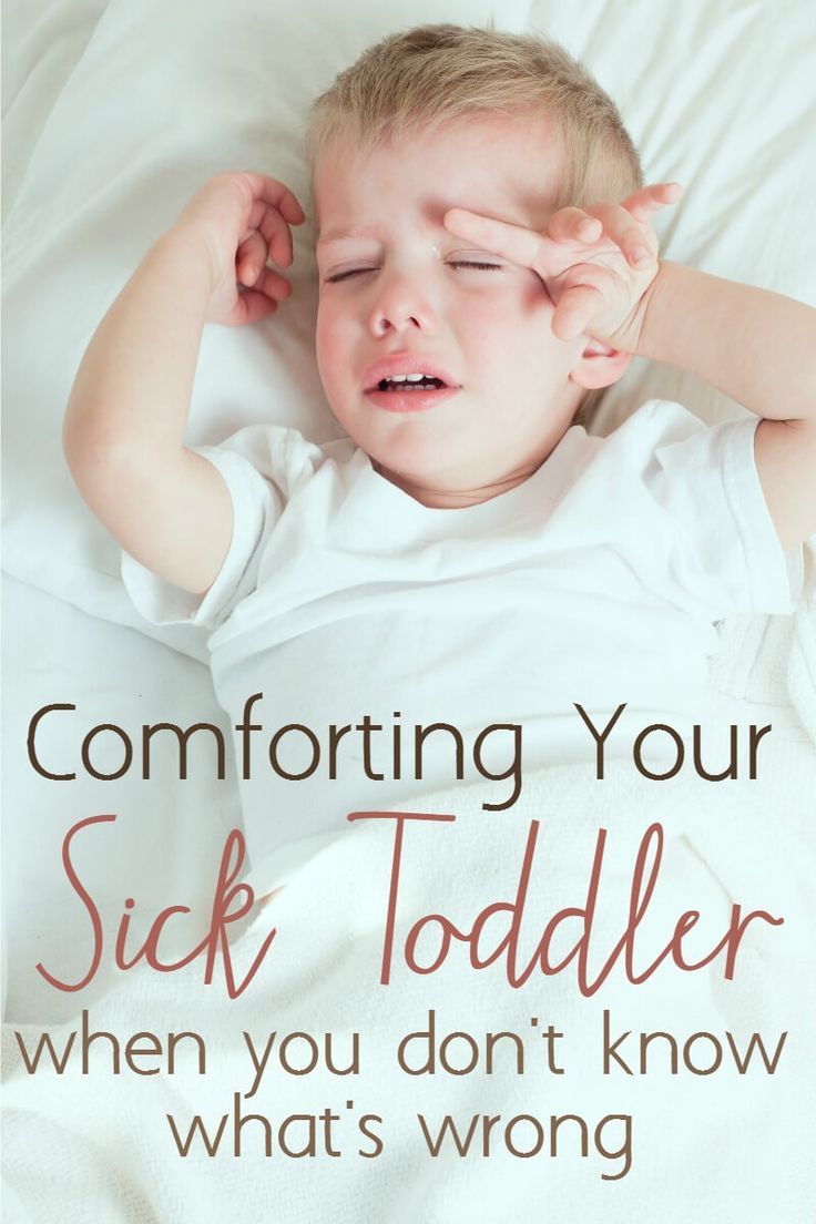 How Tofort Your Sick Toddler When You're Not Sure What's Wrong