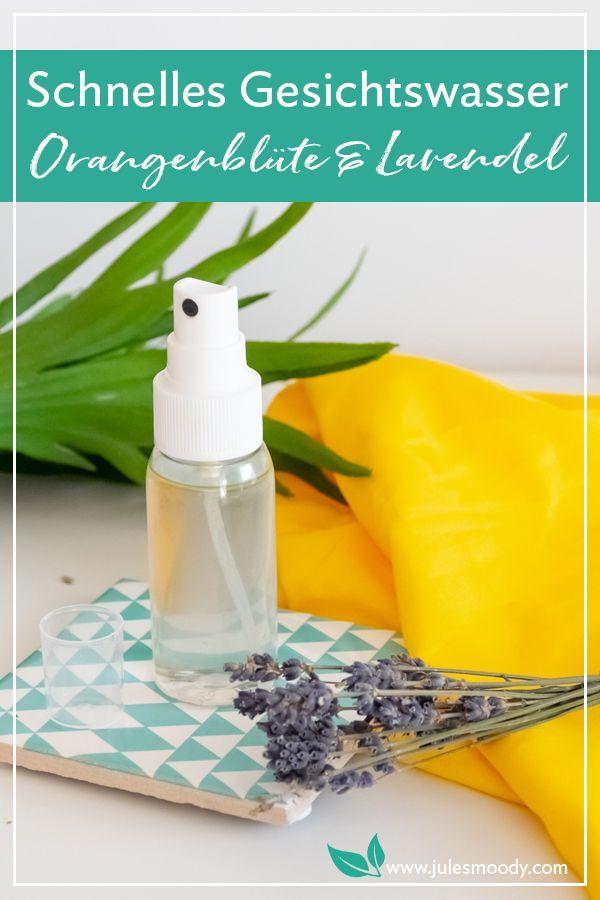 Schnelles Orangenblüten-Lavendel-Gesichtswasser
