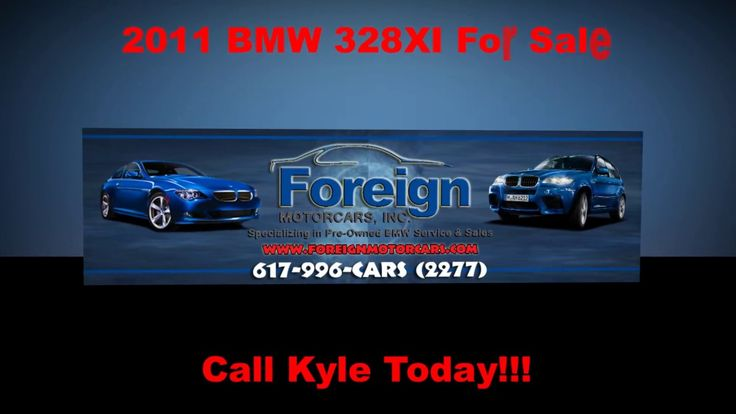 2011 BMW 328XI, For Sale, Foreign Motorcars Inc, Quincy MA, BMW Service,...