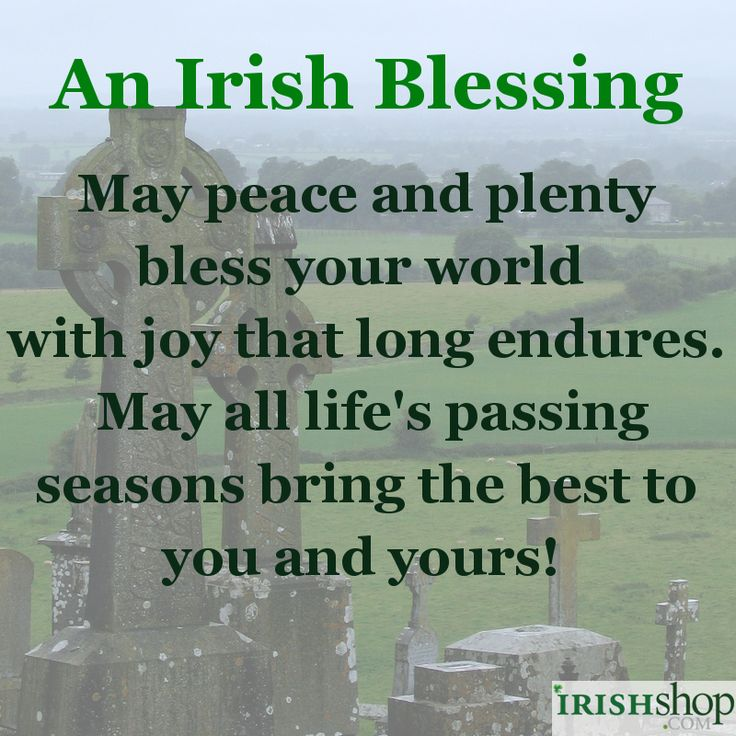 An Irish Blessing - May Peace and Plenty...