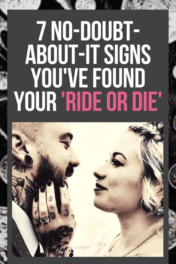7 No-Doubt-About-It Signs You\'ve Found Your \'Ride Or Die ...