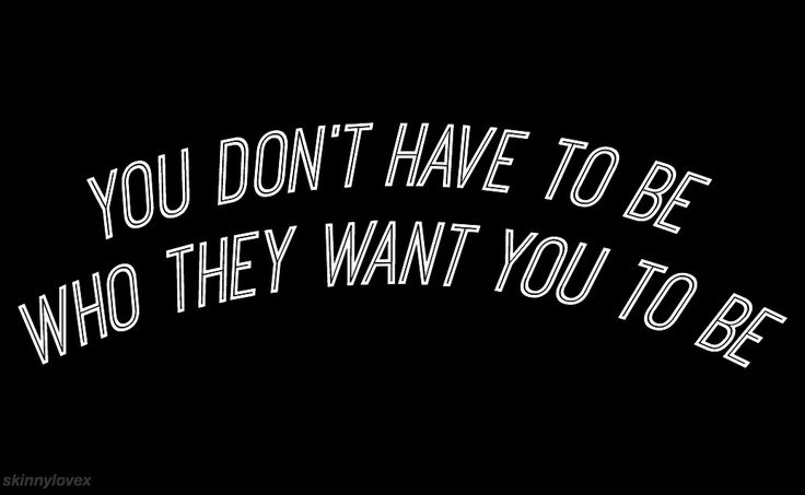 Deep down you already know who you are and what you want, always listen to your gut