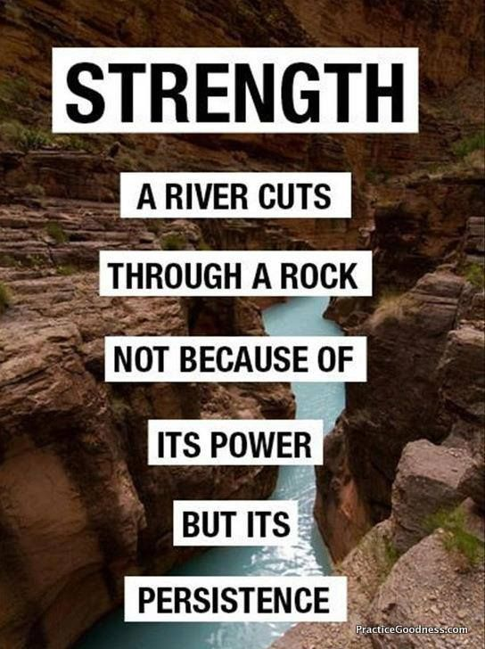 #InspirationalQuoteThoughts, Keys, Strength Quotes, Persistence, Motivation, Rivers, Weights Loss, Rocks, Inspiration Quotes