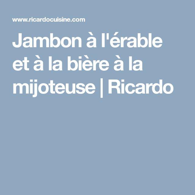 Jambon à l'érable et à la bière à la mijoteuse | Ricardo