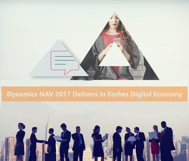 Dynamics NAV 2017 Delivers in Forbes Digital Economy  If anyone has kept up with all of the versions of Microsoft's Dynamics NAV, first acquired as 'Navision' from a Denmark company back in 1983, then---thankfully---the most recent iteration of Dynamics NAV 2017 released last October marks the beginning of an annual, release cycle for this ERP[...]