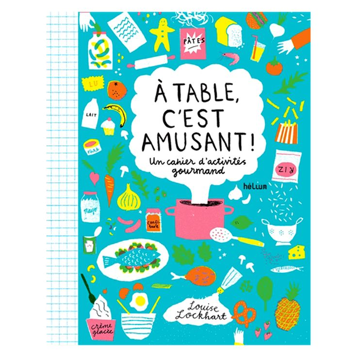 Louise Lockhart - Playing With Food Activity Book in French A table c'est amusant! £12.95 (http://www.theprintedpeanut.co.uk/playing-with-food-activity-book/)