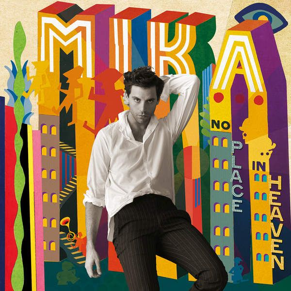 MIKA - 2015 - No Place In Heaven [Deluxe Edition]