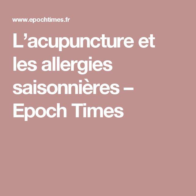 L'acupuncture et les allergies saisonnières – Epoch Times