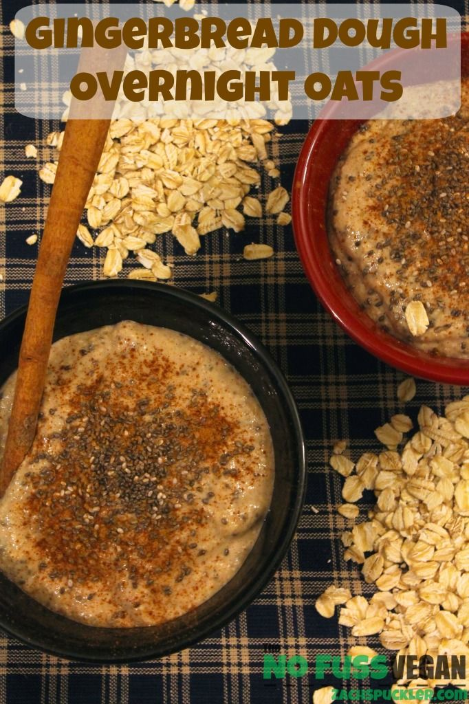 Delicious Gingerbread Dough Overnight Oats from The No Fuss Vegan!  Really simple to make and they taste great too!