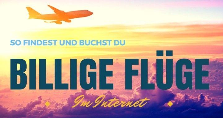 Billige Flüge im Internet buchen? Hier findest du alle Tipps und Tricks um günstige Flugtickets zu ergattern. Nutze die beste Flugsuchmaschine im Internet.