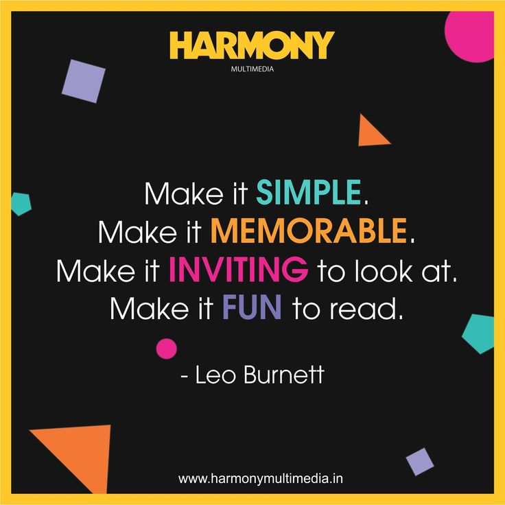 An advertisement should be simple and understandable with good design; and Harmony believes in delivering the best.#HarmonyMultimedia #Simple #Memorable #Inviting #Fun