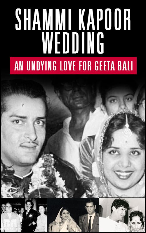 Shammi Kapoor Wedding: An Undying Love For Geeta Bali