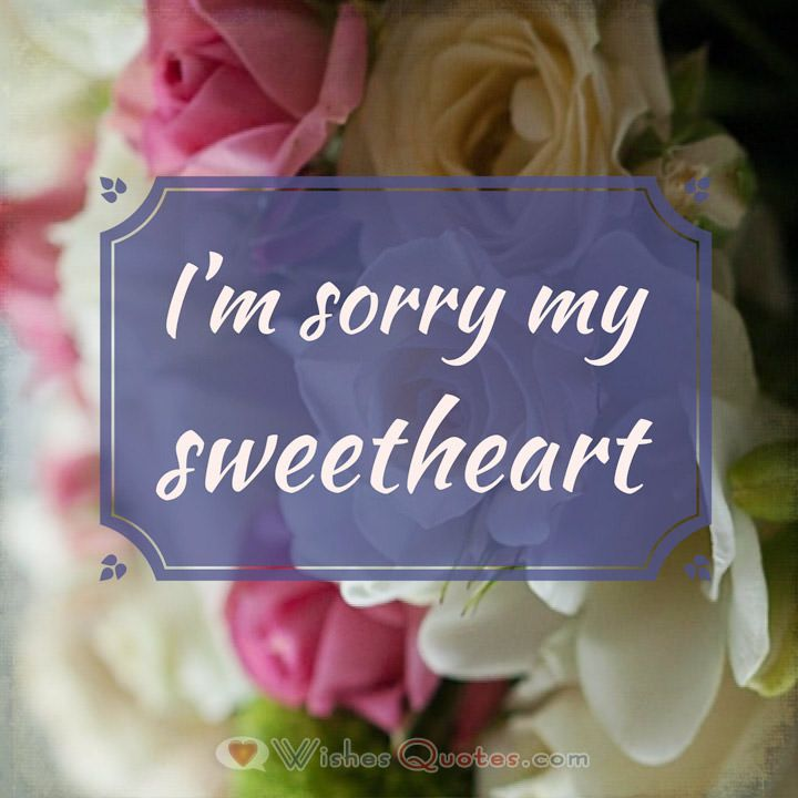 I M Sorry Messages For Boyfriend 30 Sweet Ways To Apologize To