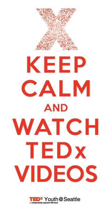 Keep calm and watch #TEDx videos!
