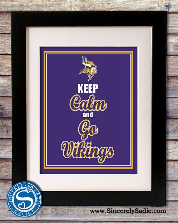 Minnesota Vikings Keep Calm and Go 8x10 by SincerelySadieDesign, $9.95