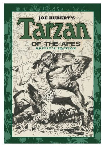 Joe Kubert's 'Tarzan of the Apes' Artist's Edition Includes Tarzan 207-210 and 212 Publication Date: September 2012.