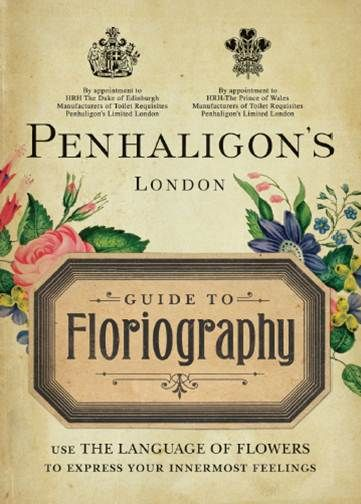 Penhaligon's Guide to Floriography   The Language Of Flowers.