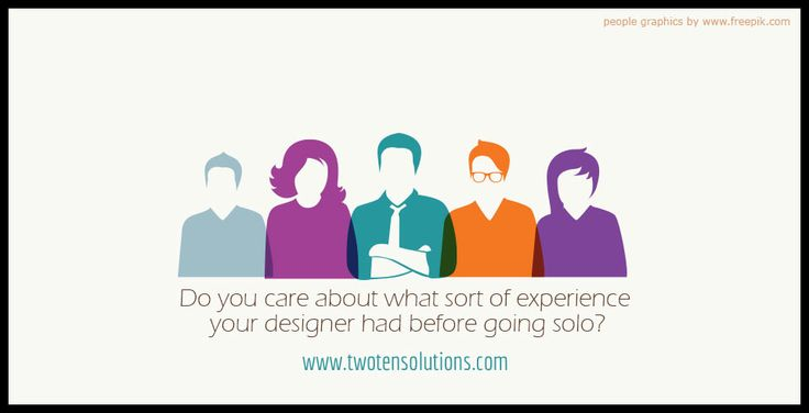 Do you care what sort of experience your designer had before going solo?