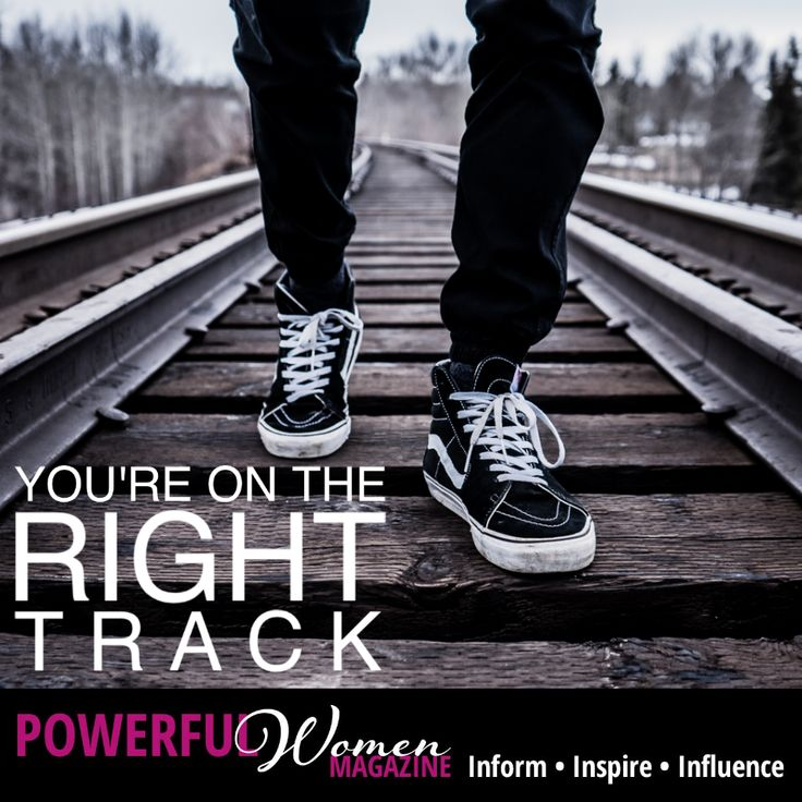 Whatever it is you are doing yo get where you want to go...You're on the Right Track