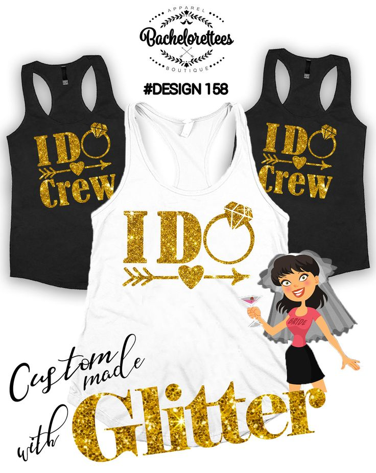 I Do Crew bachelorette shirts, Bridesmaid gift, bridesmaid shirt, bridal shirts, Bachelorette party shirts, feyonce tank, Engagement shirts by Bachelorettees on Etsy