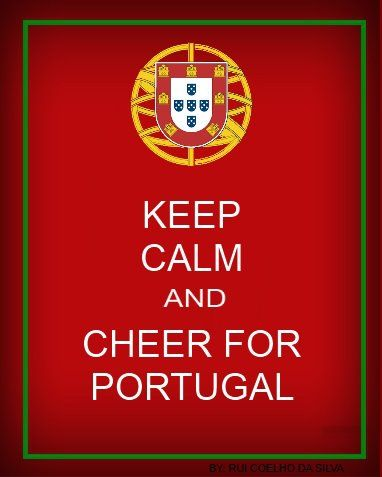 Keep Calm and Cheer for #Portugal