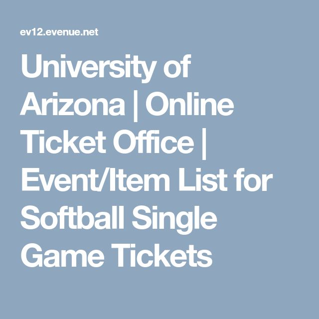University of Arizona | Online Ticket Office | Event/Item List for Softball Single Game Tickets