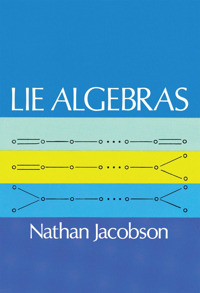 Lie Algebras by Nathan Jacobson    Lie group theory, developed by M. Sophus Lie in the 19th century, ranks among the more important developments in modern mathematics. Lie algebras comprise a significant part of Lie group theory and are being actively studied today. This book, by Professor Nathan Jacobson of Yale, is the definitive treatment of the subject and can be used as a textbook for graduate courses.Chapter I introduces basic concepts that are necessary for an...