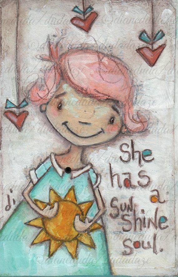 Original Folk Art Painting on Wood Sunshine Soul-version 2 by DUDADAZE, -sold- Artwork and words  ©dianeduda/dudadaze