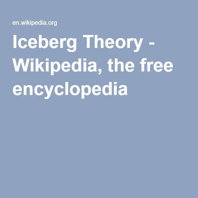 Iceberg Theory - Wikipedia, the free encyclopedia
