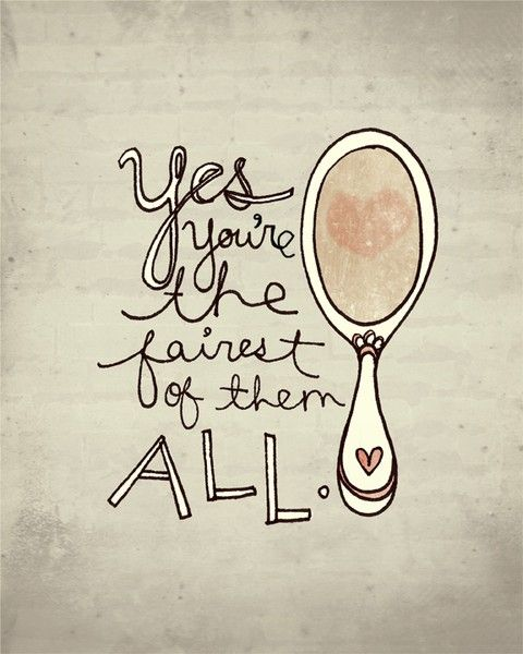 beauty: Mirror Mirror, Bathroom Mirror, Little Girls Rooms, Mirrormirror, Daughters, Fairest, Princesses, Beautiful Quotes, Snow White