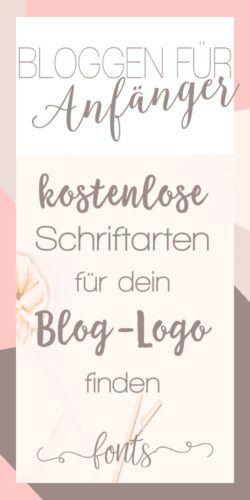 Blog erstellen für Anfänger Kostenlose Schriftarten für das Blog-logo finden